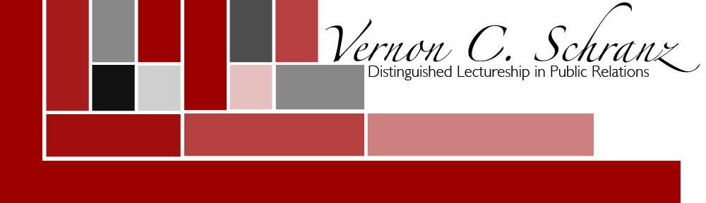 The Vernon C. Schranz Distinguished Lectureship in Public Relations